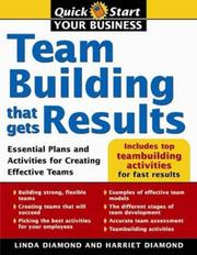 Cover of: Teambuilding That Gets Results (Quick Start Your Business) | Linda Diamond