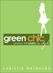 Green Chic by Christie Matheson
