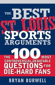 Cover of: The Best St. Louis Sports Arguments (Best Sports Arguments)