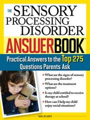 Cover of: The sensory processing disorder answer book