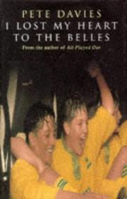 Cover of: I LOST MY HEART TO THE BELLES | PETE DAVIES