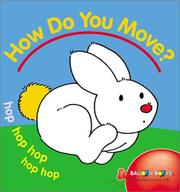 Cover of: How Do You Move? (Balloon)
