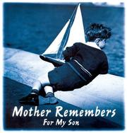 Cover of: Mother Remembers For My Son