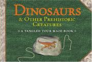Cover of: Dinosaurs & Other Prehistoric Creatures | Paul M. Woodruff