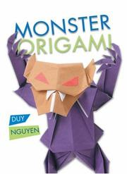 Cover of: Monster Origami | Duy Nguyen
