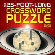 Cover of: The 25-Foot-Long Crossword Puzzle (Crossword)