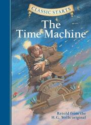 Cover of: Classic Starts: The Time Machine (Classic Starts Series)