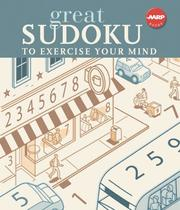 Cover of: Great Sudoku to Exercise Your Mind (AARP)