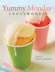 Cover of: Yummy Monday Crosswords | Peter Gordon