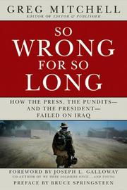 Cover of: So Wrong for So Long | Greg Mitchell