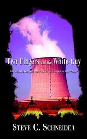 Cover of: Two-Fingers and the White Guy | Steve C. Schneider