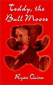 Cover of: Teddy, the Bull Moose