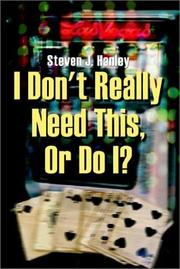 Cover of: I Don't Really Need This, or Do I