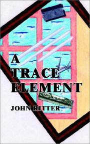 Cover of: A Trace Element | John Ritter