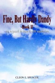 Cover of: Fine, But Hardly Dandy-Book II | Cleon E. Spencer