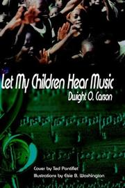 Cover of: Let My Children Hear Music