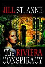 Cover of: The Riviera Conspiracy | Jill St. Anne