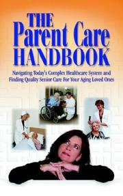 Cover of: The Parent Care Handbook