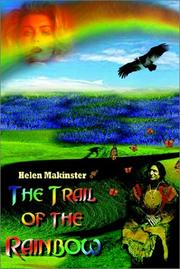 Cover of: The Trail of the Rainbow | Helen Makinster