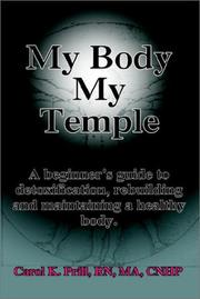Cover of: My Body My Temple | Carol K. Prill