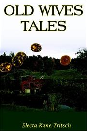 Cover of: Old Wives Tales | Electa Kane Tritsch