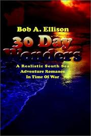 Cover of: 30 Day Wonders | Bob A. Ellison