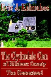 Cover of: The Clydesdale Clan of Hillsboro County