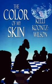Cover of: The Color of My Skin | Kelli Koontz-Wilson