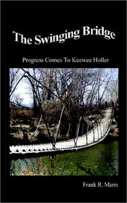 Cover of: The Swinging Bridge | Frank R. Marrs