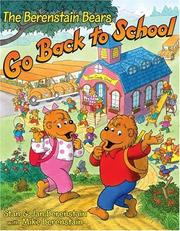 Cover of: The Berenstain Bears go back to school