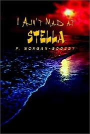 Cover of: I Ain't Mad at Stella