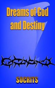 Cover of: Dreams of God and Destiny