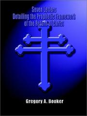 Cover of: Seven Letters Detailing the Prophetic Framework of the Return of Christ