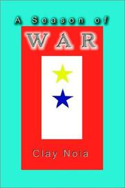 Cover of: A Season of War | Clay Noia