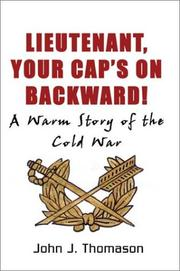 Cover of: LIEUTENANT, YOUR CAP'S ON