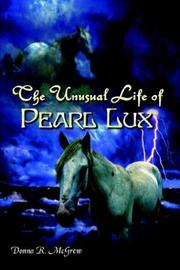 Cover of: The Unusual Life of Pearl Lux