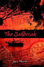 Cover of: The Jailbreak | John Mack
