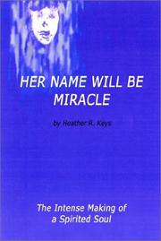 Cover of: Her Name Will Be Miracle
