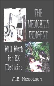 Cover of: The Medically Indigent