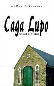 Cover of: Caga Lupo | Leroy Schroeder