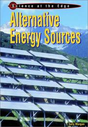 Cover of: Alternative Energy Sources (Science at the Edge) | Sally Morgan