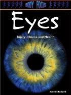 Cover of: Eyes: Injury, Illness and Health (Body Focus)