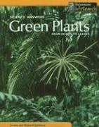 Cover of: Green Plants: From Roots to Leaves (Science Answers)