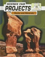 Cover of: Rocks and Minerals (Science Fair Projects)