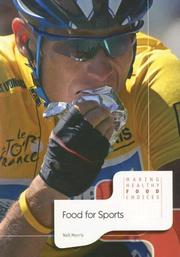 Cover of: Food for Sports (Making Healthy Food Choices)