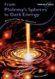 Cover of: From Ptolemy's Spheres to Dark Energy: Discovering the Universe (Chain Reactions)
