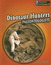 Cover of: Dinosaur Hunters: Paleontologists (Scientists at Work)