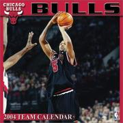 Cover of: Chicago Bulls 2004 16-month wall calendar