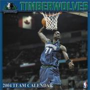 Cover of: Minnesota Timberwolves 2004 16-month wall calendar
