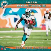 Cover of: Miami Dolphins 2008 Wall Calendar | John F. Turner